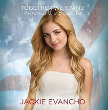 Together We Stand - America The Beautiful - Jackie Evancho (2017, CD NEU)
