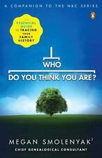 Who Do You Think You Are?: The Essential Guide to Tracing Your Family History -