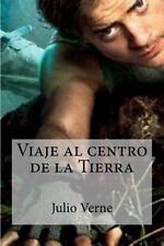 Viaje Al Centro de la Tierra by Julio Verne (2016, Paperback)
