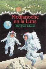 La casa del árbol # 8 Medianoche en la Luna (Spanish Edition) (La casa del arbol