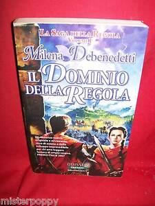 MILENA DEBENEDETTI Il dominio della regola 2006 Delosbooks Prima Edizione