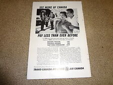 """1961 Trans Canada Air Lines Air Canada Vintage Magazine Ad """"See More of Canada."""""""