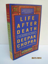 Life after Death: The Burden of Proof by Deepak Chopra