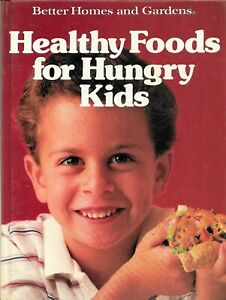 HEALTHY FOODS for HUNGRY KIDS Hardcover COOKBOOK