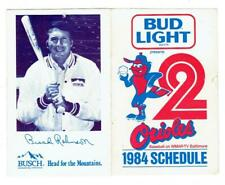 BALTIMORE ORIOLES ~ 1984 Schedule with Brooks Robinson ~ FREE SHIPPING