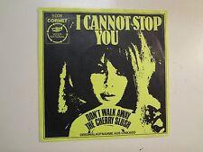 "CHERRY SLUSH: (w/Dick Wagner)I Cannot Stop You-Don't Walk Away-Germany 7"" 68 PSL"