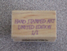 Hero Arts Wood Mounted Rubber Stamp 'Hand Stamped Art Limited Edition 1/1' EUC