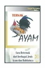 Ternak Ayam : Cara Berternak Ayam (2013, Paperback, Large Type)