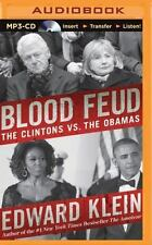 Blood Feud : The Clintons vs. the Obamas by Edward Klein (2015, MP3 CD,...