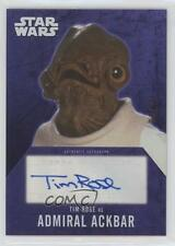 2016 Topps Star Wars Evolution #TIRO Tim Rose as Admiral Ackbar Auto Card 8s6