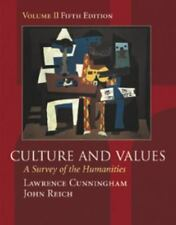 Culture and Values Vol. II : A Survey of the Humanities by Lawrence S. Cunningha