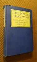 The Power that Wins by Henry Ford and Ralph Waldo Trine 1929 FIRST EDITION RARE