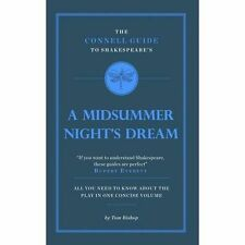 The Connell Guide to Shakespeare's a Midsummer Night's Dream by Bishop, Profess