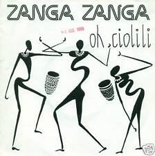 """ZANGA ZANGA - OH CIOLILI 7"""" (S2673)"""