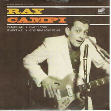 RAY CAMPI - CATERPILLAR, IT AIN'T ME, PLAY IT COOL + 1 (50s Rockabilly) - NEW EP