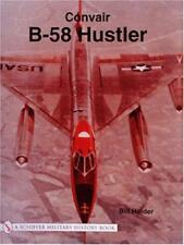 CONVAIR B-58 Hustler (Schiffer Military History Livre ) par HOLDER,Bill de poche