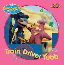 (Very Good)-Train Driver Tubb: Train Driver Tubb (Rubbadubbers) (Paperback)-BBC-