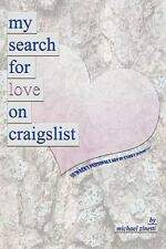 My Search for Love on Craigslist by Michael Zinetti (2010, Paperback)