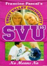 No Means No (Sweet Valley University),Laurie John