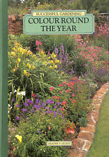 Colour Round the Year (Successful Gardening) by Lizzie Boyd [Editor]