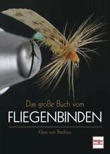 Das große Buch vom Fliegenbinden von Klaus Bredow (2007, Taschenbuch)