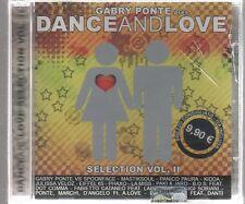 GABRY PONTE DANCE AND LOVE vol. 2 - CD F.C. SIGILLATO!!!