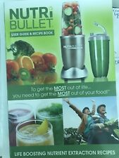 NutriBullet User Guide, Recipe Book , life boosting nutrient extraction recipes