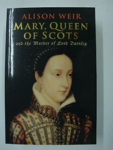 Mary Queen Of Scots & The Murder Of Lord Darnley (Elizabeth I, Casket Letters)