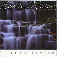 Healing Waters, Freddy Hayler, New CD