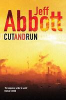 (Good)-Cut And Run (Paperback)-Abbott, Jeff-0752860933
