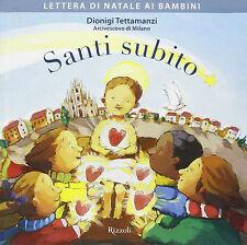 Santi subito. Lettera di Natale ai bambini -Dionigi Tettamanzi-nuovo in Offerta!