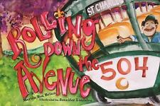 ROLLING DOWN THE AVENUE - BRIAN, MARION REA/ LINDSLEY, JENNIFER (ILT) - NEW BOOK