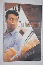 Fatherhood by John Lewis-Stempel (2003, Paperback)