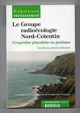 Le Groupe radioécologie Nord-Cotentin - L'expertise pluraliste en pratique