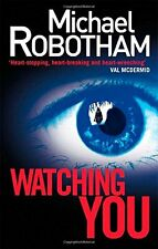 Watching You (Joe O'loughlin 6) By Michael Robotham