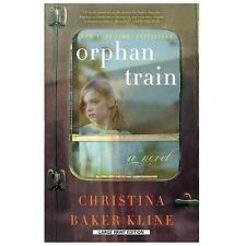 Orphan Train by Christina Baker Kline (2013, Paperback) A Novel
