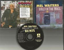 MEL WAITERS Hole in the Wall 5 TRX w/ CLUB MIX & RADIO & RAP TRX PROMO CD single