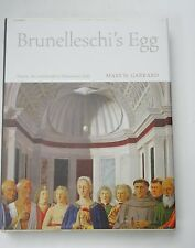 Brunelleschi's Egg : Nature, Art, and Gender in Renaissance Italy *MARY GARRARD