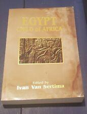 Egypt Child Of Africa Edited By Ivan Van Sertima