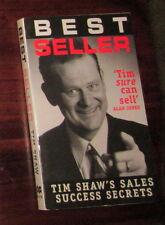 Best Seller Tim Shaw's Sales Success Secrets