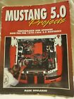 Mustang 5.0 Projects Performance And Upgrade 1979-1995 HPBOOKS-1275 Houlahan