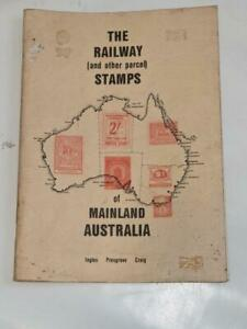 The Railway ( and other Parcel) Stamps of Mainland Australia 1980 Ingles Presgra