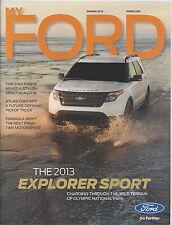 My Ford Magazine Spring 2013 Vaughn Gittin Jr. Racer Ford Motor Co. 13 News