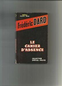 FRÉDERIC DARD LE CAHIER D'ABSENCE ÉDITION ORIGINALE 1962