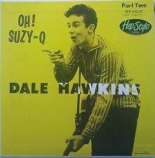 DALE HAWKINS EP- OH SUZY-Q PART 2 - KILLER  50s ROCK & ROLL GREAT HANDMADE COVER