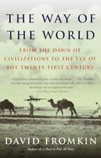 The Way of the World: From the Dawn of Civilizations to the Eve of the Twenty-f