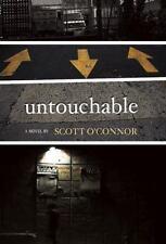 Untouchable by Scott O'Connor (2011, Paperback)