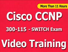 Cisco CCNP 300-115 SWITCH Exam Video Training Tutorial CBT - 11+ Hours