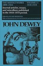 The Middle Works of John Dewey, Volume 11, 1899 - 1924: 1918-1919, Essays on Chi