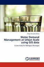 Water Demand Management at Urban Scale using GIS data: A case study for Managua,